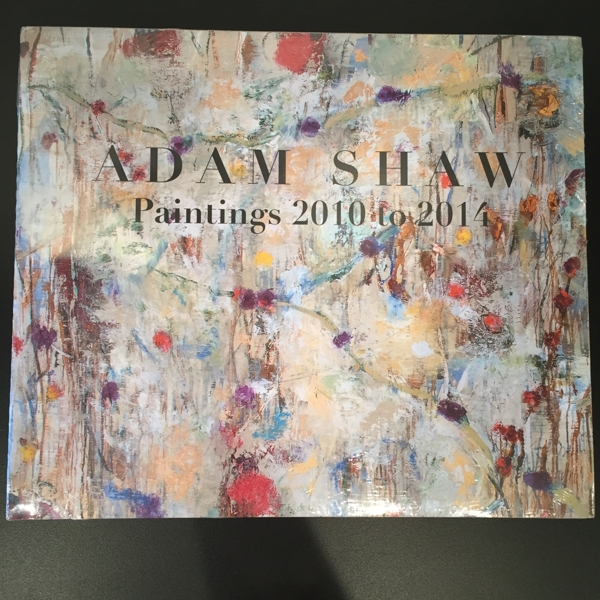 Adam Shaw Paintings 2010 to 2014 Book